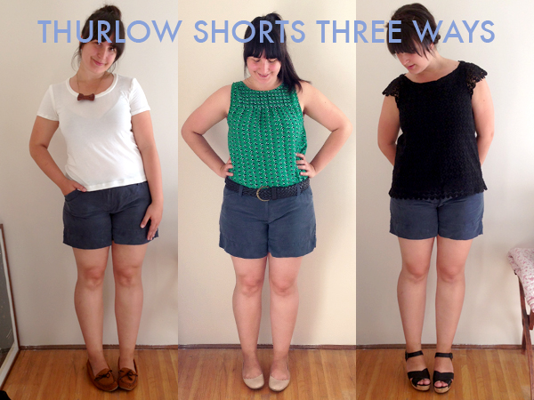 thurlow shorts, three ways